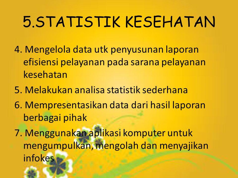 5.STATISTIK KESEHATAN 4.