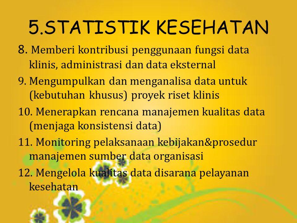 5.STATISTIK KESEHATAN 8.