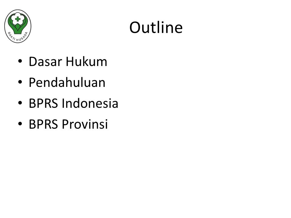 Dasar Hukum Pendahuluan BPRS Indonesia BPRS Provinsi Outline
