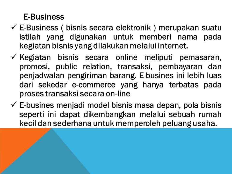 E-Business E-Business ( bisnis secara elektronik ) merupakan suatu istilah yang digunakan untuk memberi nama pada kegiatan bisnis yang dilakukan melal