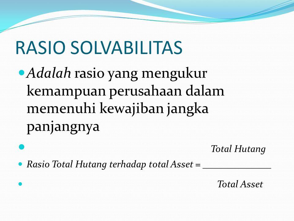 Rasio Aktivitas Perputaran Total Aktiva Rasio perputaran total aktiva didapat dari perbandingan antara penjualan dengan total aktiva.