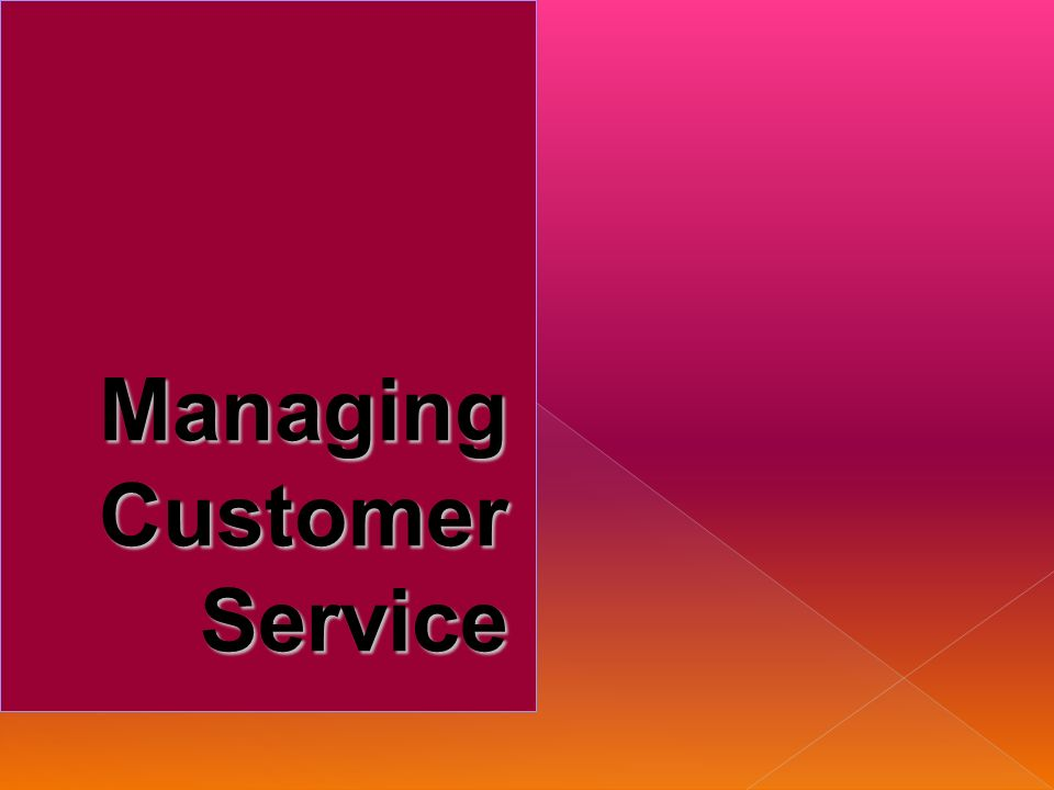 Customer-Fokused Behavior Bertindak dengan segera Memandu daripada mengatur Jangan menggurui customer Menawarkan bantuan Jangan membiarkan customer menunggu Menghindari tindakan yang tidak profesional Perilaku yang Berfokus pada Customers
