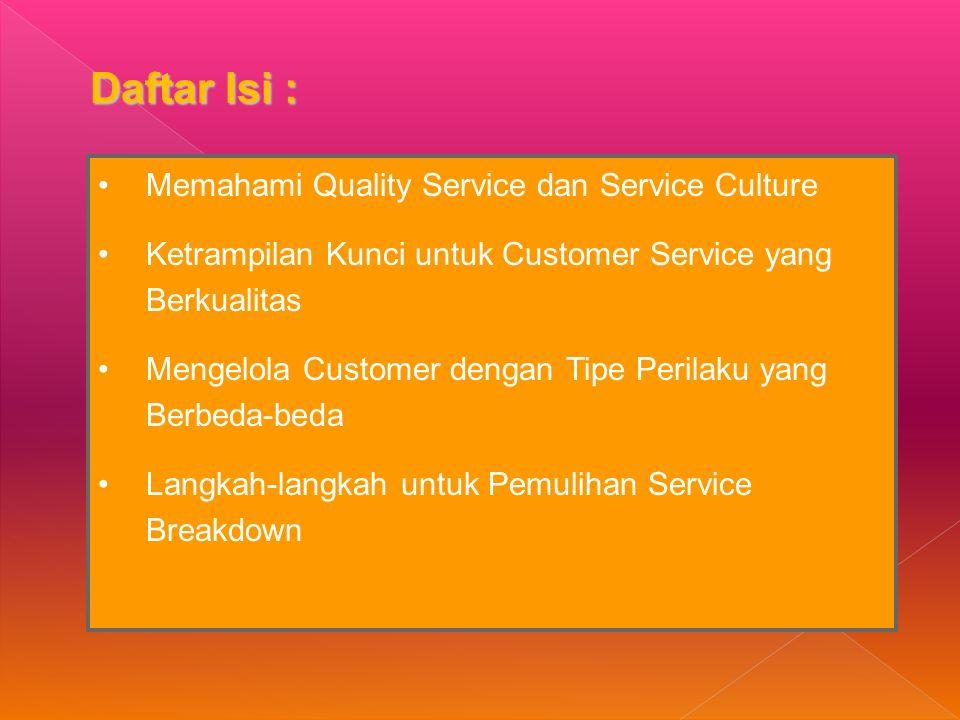 Enam C cara memberikan informasi yang baik untuk customer Clear/Jelas Concise/Ringkas Courteous/Ramah Complete/Lengkap Correct/Benar Concrete/Nyata Komunikasi Verbal yang Sempurna dengan Customer