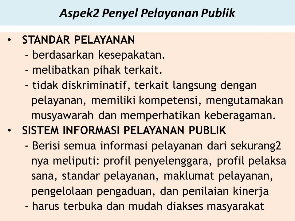 Aspek2 Penyel Pelayanan Publik STANDAR PELAYANAN - berdasarkan kesepakatan.