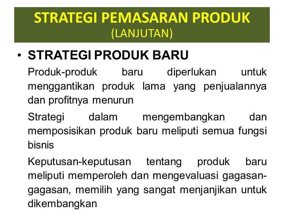 STRATEGI PEMASARAN PRODUK TARGET PASAR & STRATEGI POSITIONING TARGET PASAR adalah memilih sekelompok orang (organisasi) yang ingin dilayani STRATEGI P