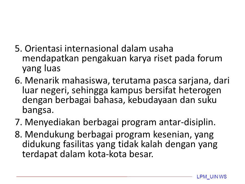 (2) Universitas Riset  Syarat sebuah universitas disebut universitas riset menurut Komisi Boyer (AS): 1.