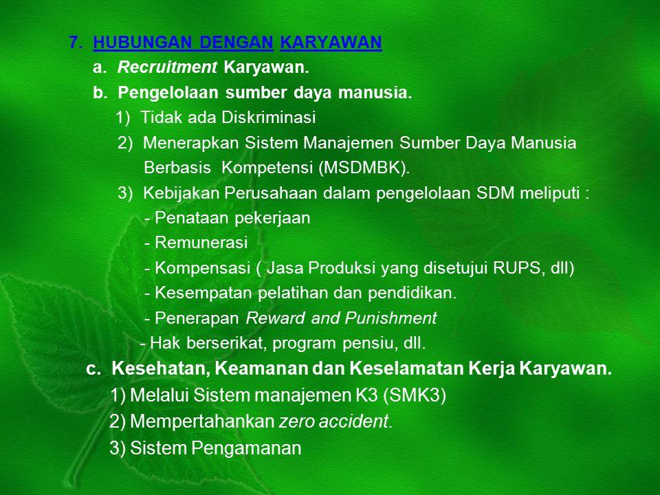 7. HUBUNGAN DENGAN KARYAWAN a. Recruitment Karyawan.