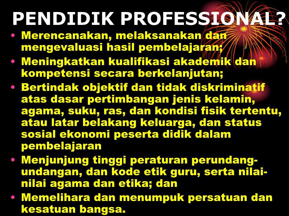 PENDIDIK PROFESSIONAL.