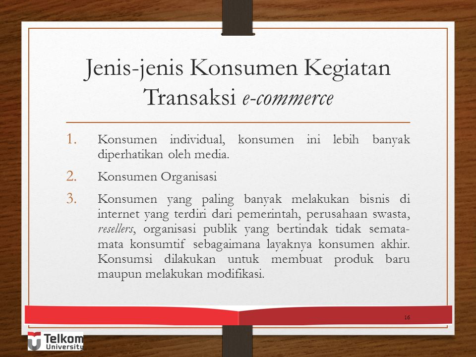Jenis-jenis Transaksi E-commerce 1. Busines to Busines (B2B) 2.