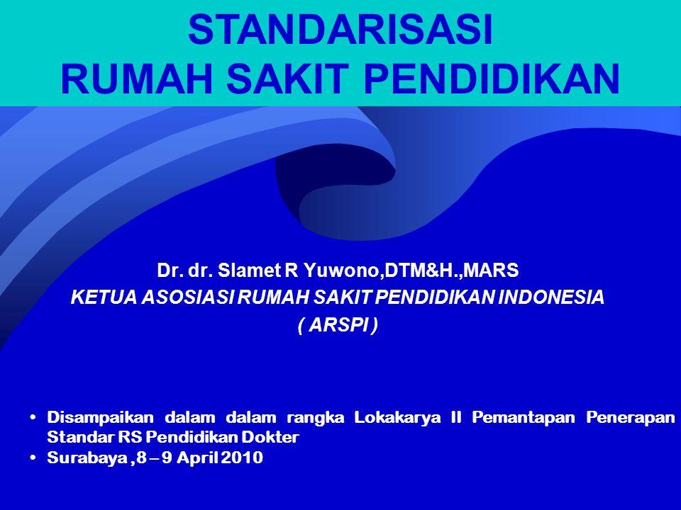 ARSPI (ASOSIASI Rumah Sakit Pendidikan Indonesia) Satu – satunya asosiasi rumah sakit pendidikan yang ada di Indonesia yang menghimpun rumah sakit yang telah memenuhi persyaratan sbg RS Pendidikan dan memiliki sertifikat sebagai RS Pendidikan dari MenKes Mitra AIPKI dalam meningkatkan mutu pendidikan kedokteran di Indonesia