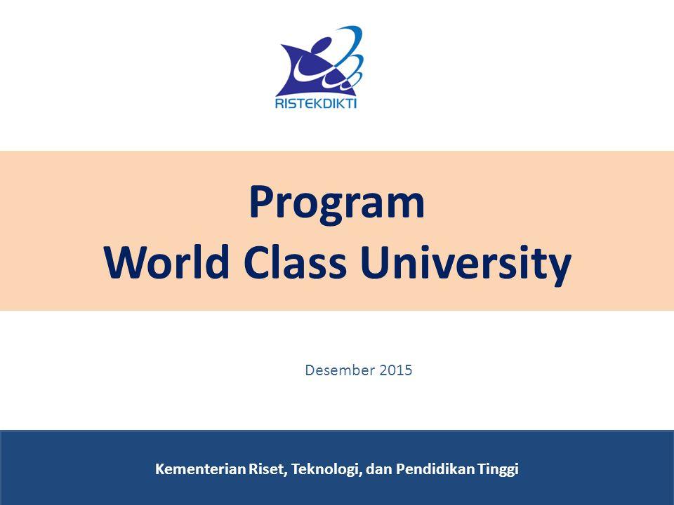Program World Class University Kementerian Riset, Teknologi, dan Pendidikan Tinggi Desember 2015