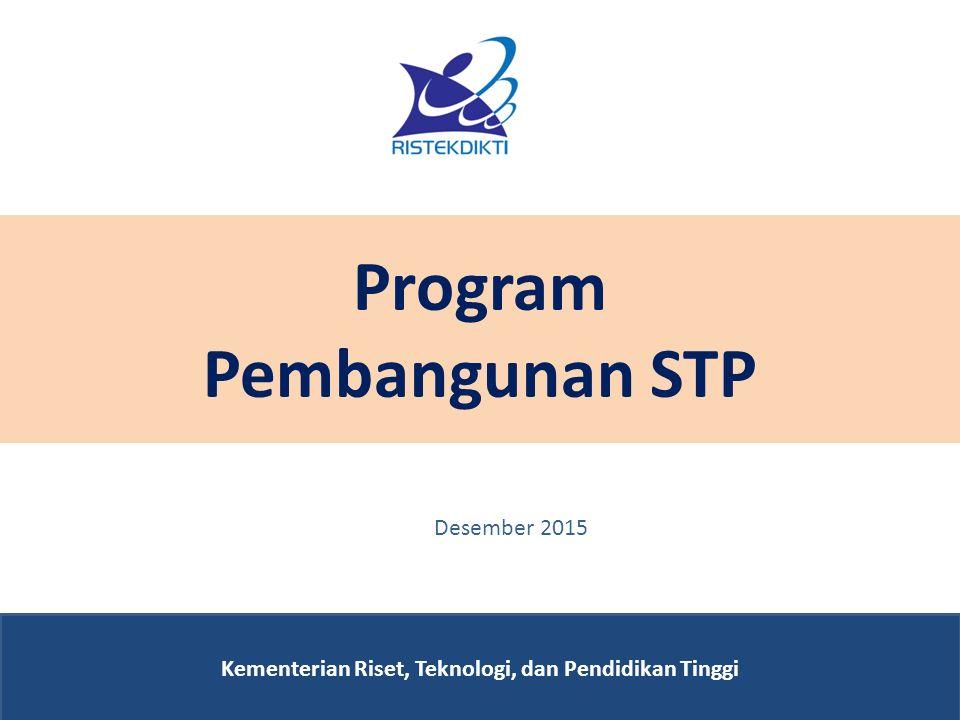 Program Pembangunan STP Kementerian Riset, Teknologi, dan Pendidikan Tinggi Desember 2015