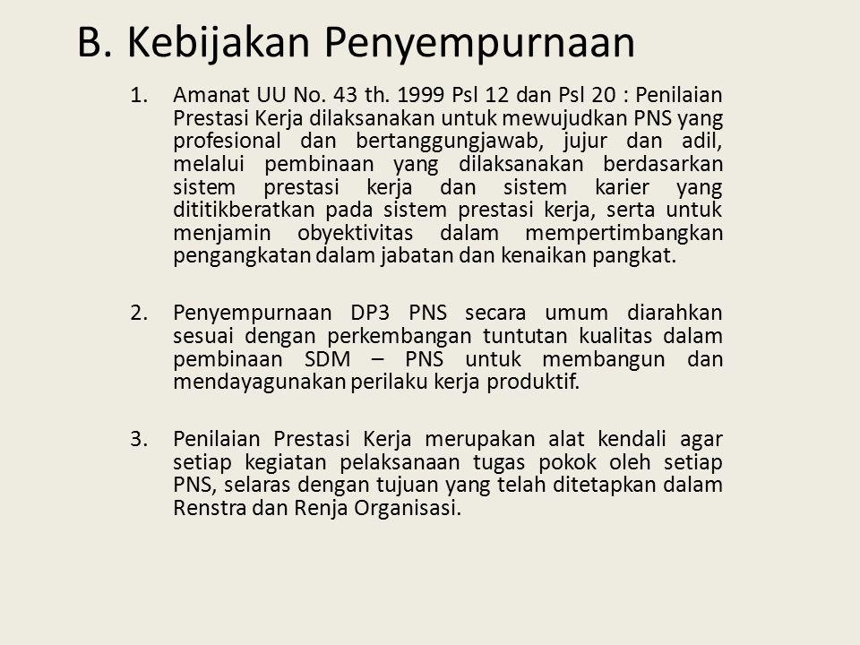 B.Kebijakan Penyempurnaan 1.Amanat UU No. 43 th.
