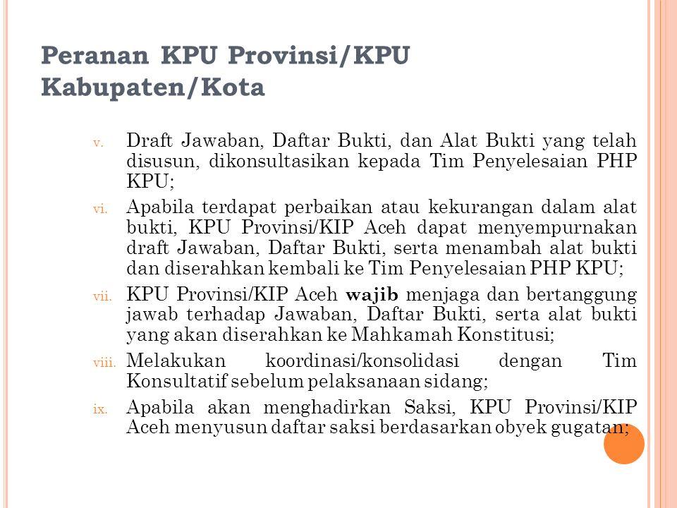 Peranan KPU Provinsi/KPU Kabupaten/Kota v.