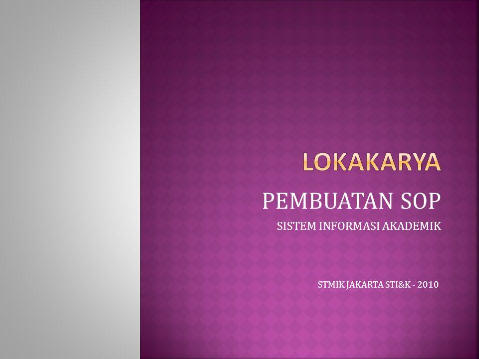 PEMBUATAN SOP SISTEM INFORMASI AKADEMIK STMIK JAKARTA STI&K - 2010