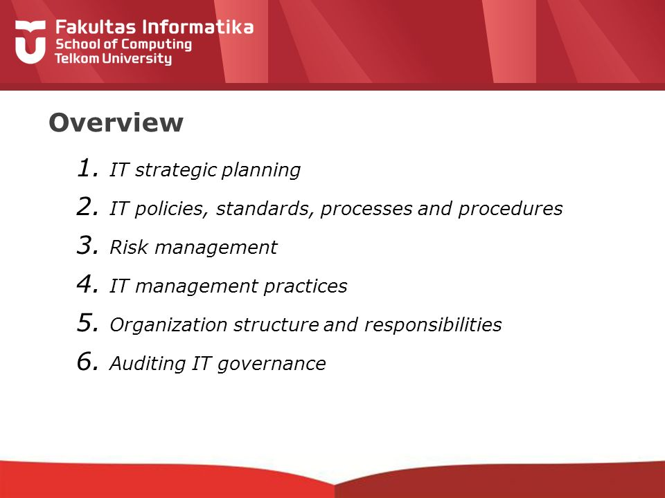 12-CRS-0106 REVISED 8 FEB 2013 Overview 1. IT strategic planning 2.