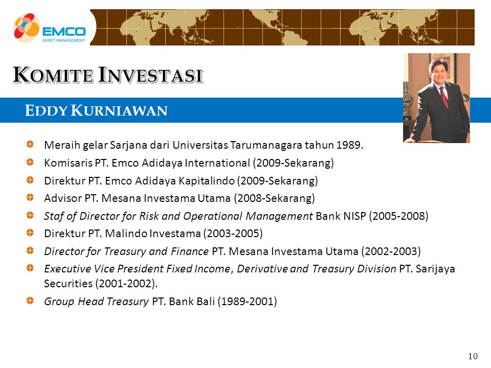 E DDY K URNIAWAN Y Meraih gelar Sarjana dari Universitas Tarumanagara tahun 1989.