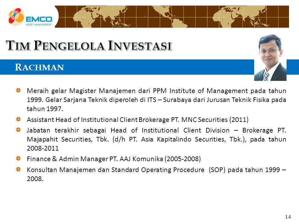 R ACHMAN Meraih gelar Magister Manajemen dari PPM Institute of Management pada tahun 1999.
