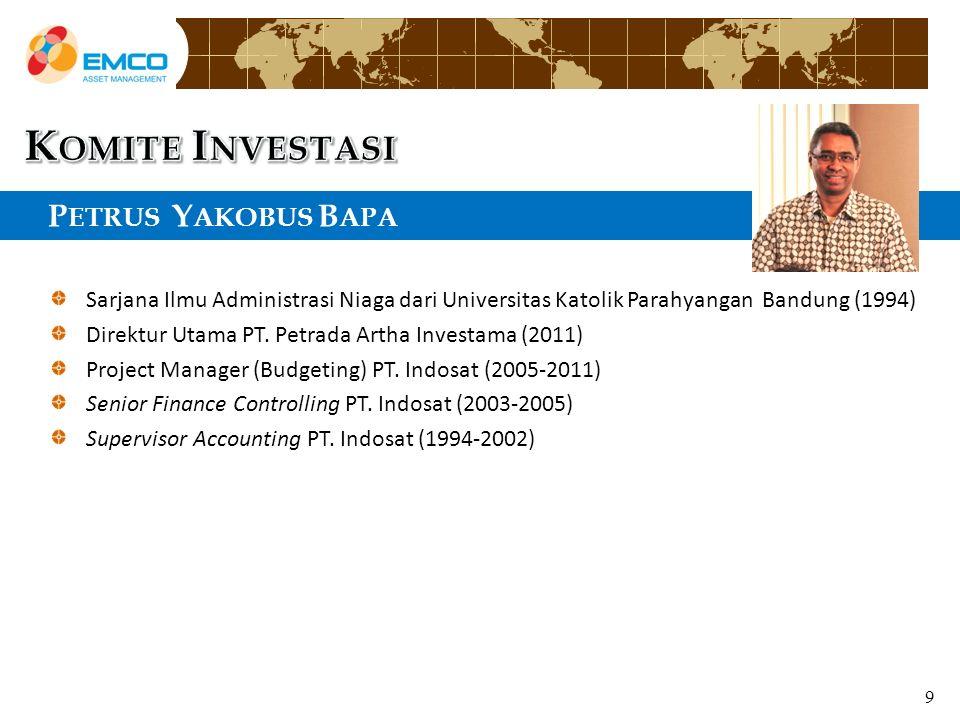 P ETRUS Y AKOBUS B APA Y Sarjana Ilmu Administrasi Niaga dari Universitas Katolik Parahyangan Bandung (1994) Direktur Utama PT.