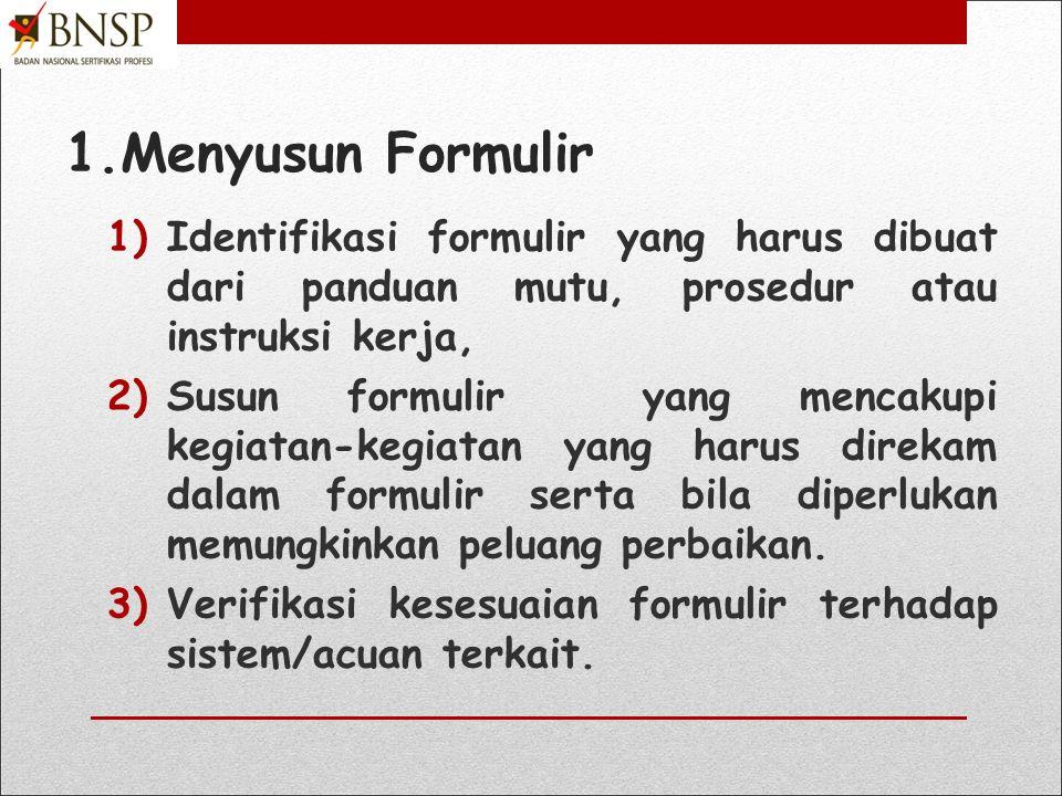 LT 4. Menyiapkan Formulir-Formuli LSP