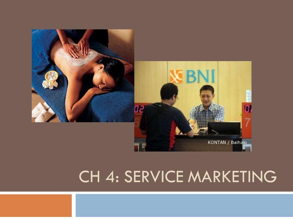 CH 4: SERVICE MARKETING