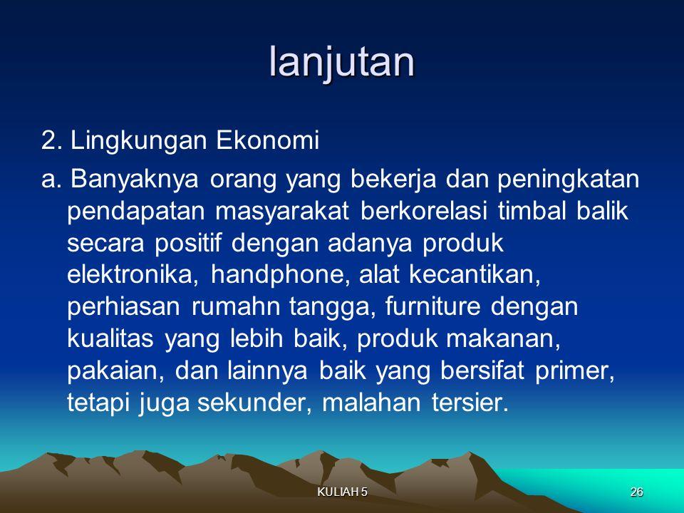 lanjutan 2. Lingkungan Ekonomi a.