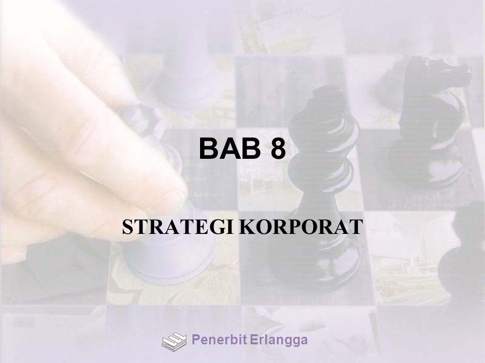 BAB 8 STRATEGI KORPORAT Penerbit Erlangga