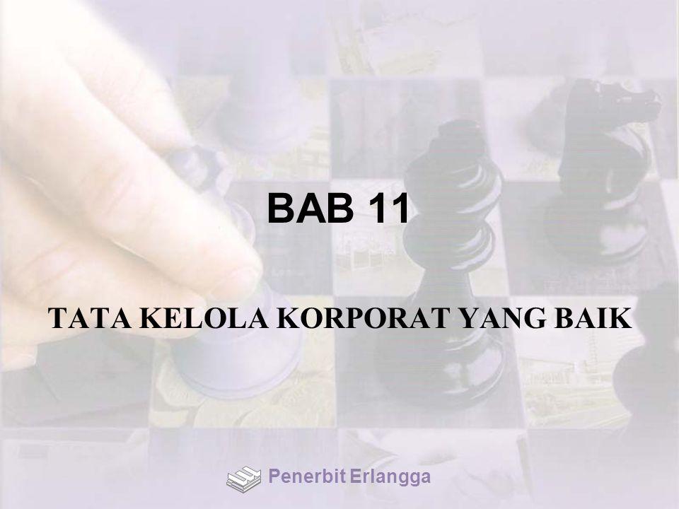 BAB 11 TATA KELOLA KORPORAT YANG BAIK Penerbit Erlangga