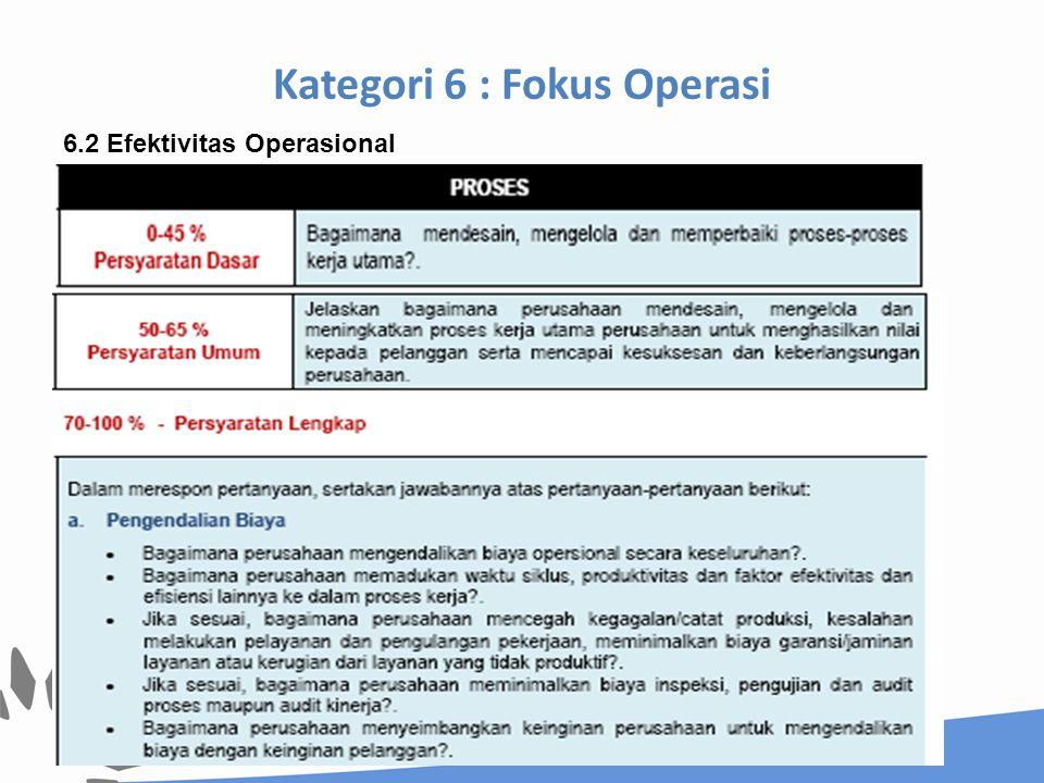 Kategori 6 : Fokus Operasi