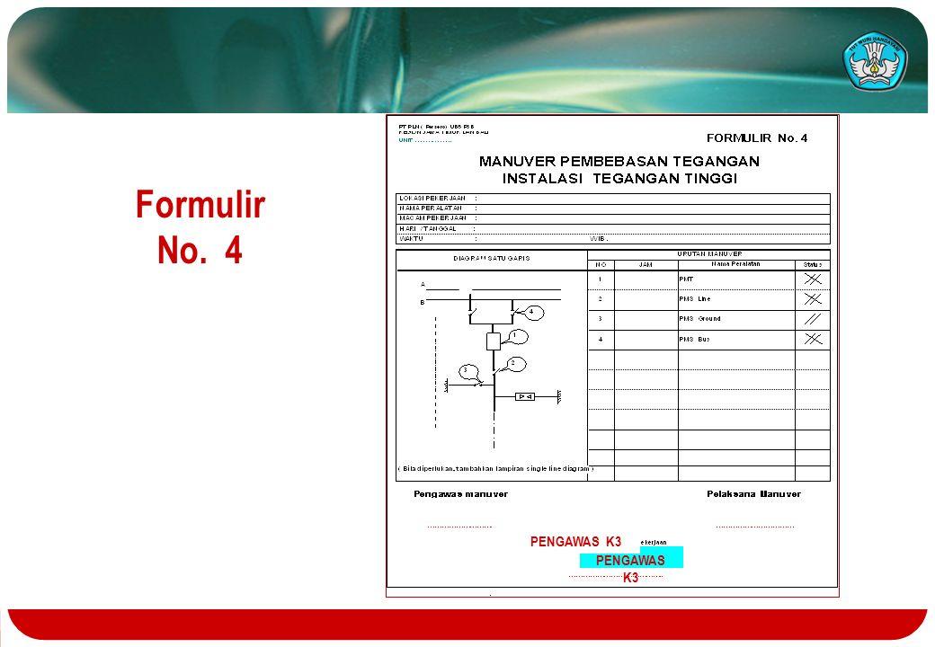 Formulir No. 4 PENGAWAS K3