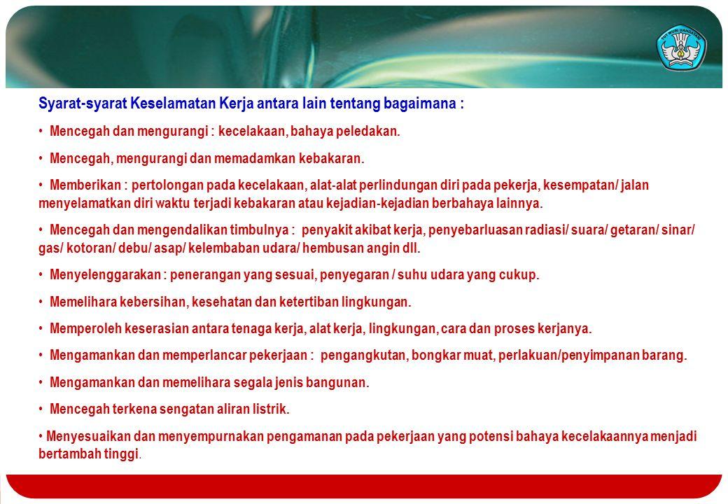 Kewajiban dan hak-hak tenaga kerja, a.l : Memberikan keterangan yang benar bila diminta oleh pengawas / ahli keselamatan dan kesehatan kerja.