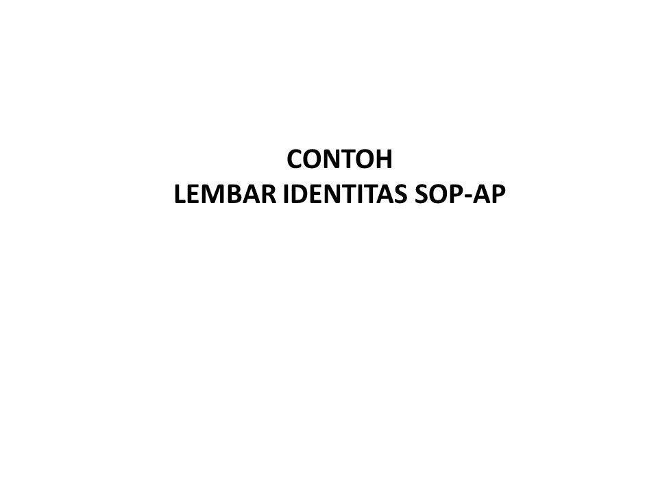 CONTOH LEMBAR IDENTITAS SOP-AP