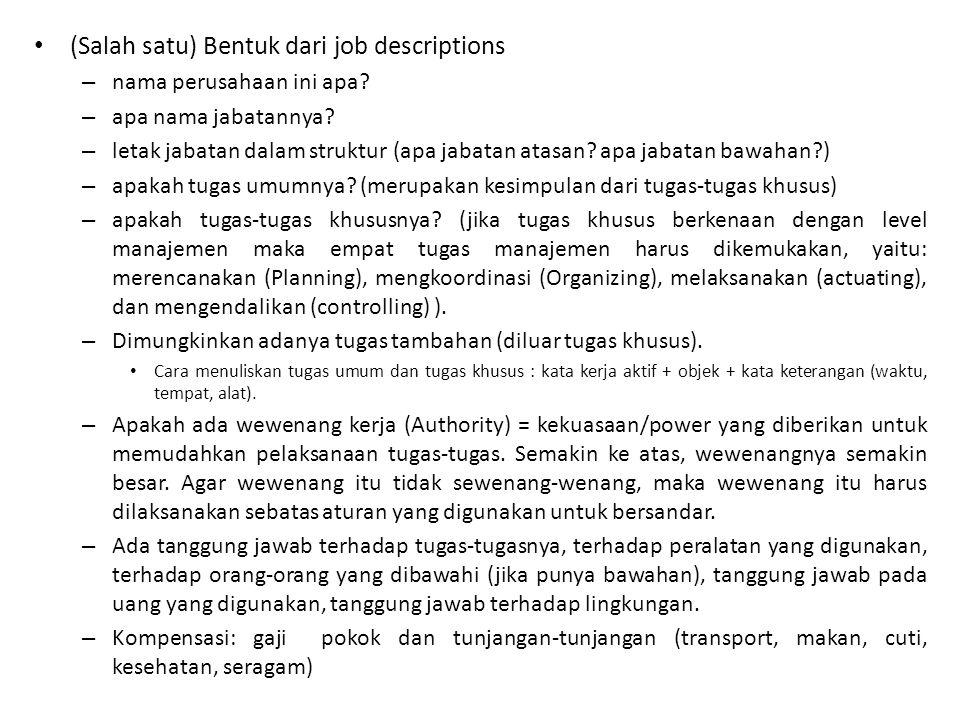 (Salah satu) Bentuk dari job descriptions – nama perusahaan ini apa.