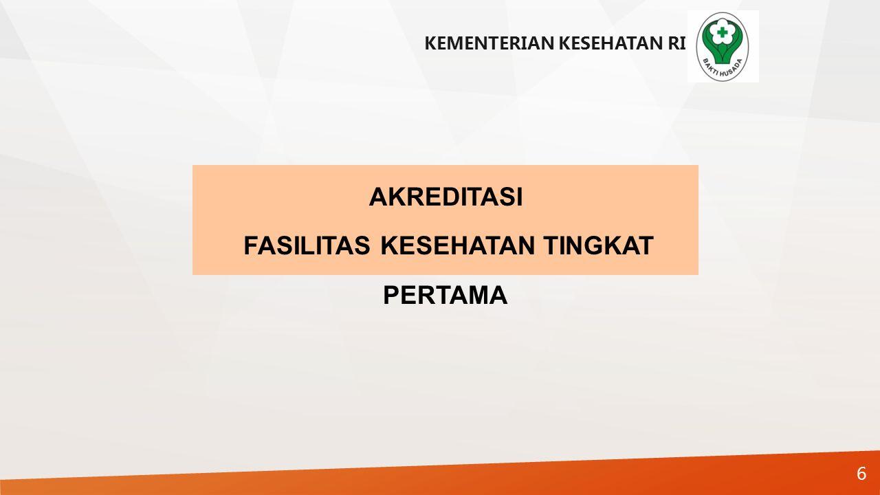 7 Peningkatan Akses Peningkatan Mutu Regionalisasi Rujukan 1 2 3 STRATEGI PENGUATAN PELAYANAN KESEHATAN PRIMER