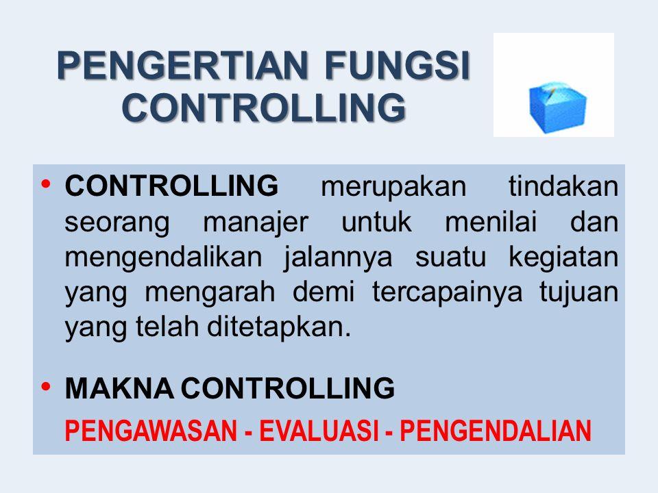 1. Perencanaan (Planning) 2. Pengorganisasian (Organizing) 3.