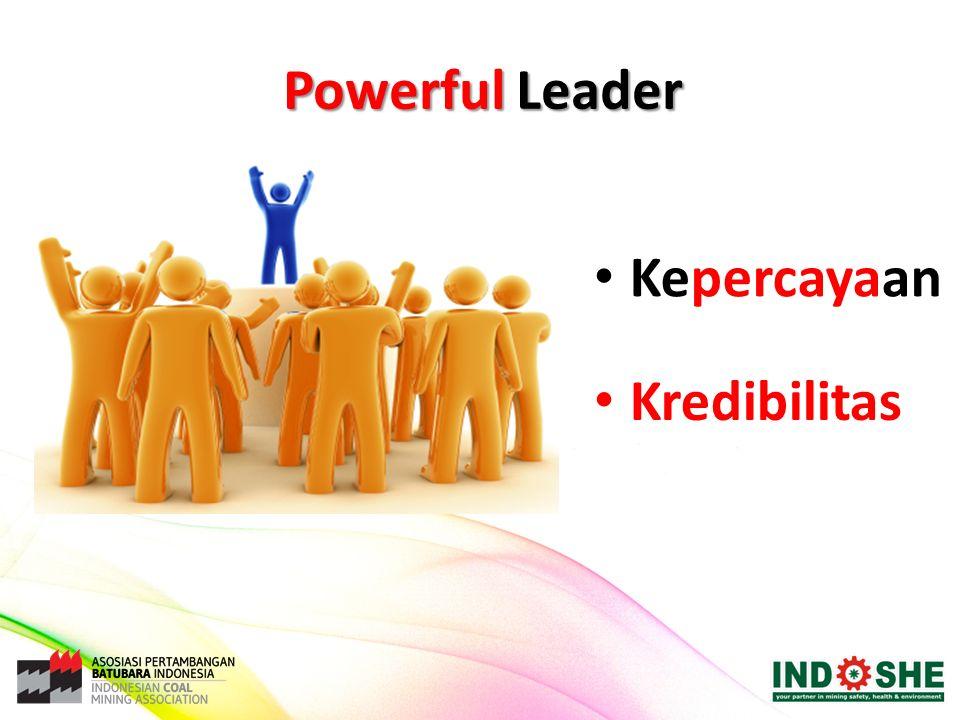 Powerful Leader Kepercayaan Kredibilitas