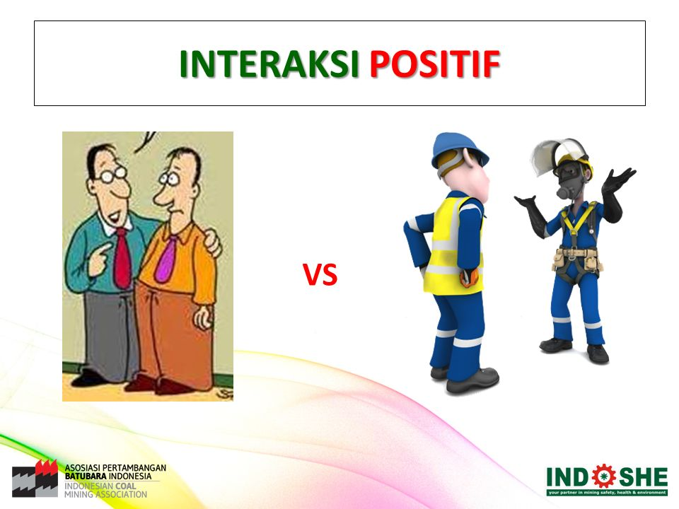 INTERAKSI POSITIF VS