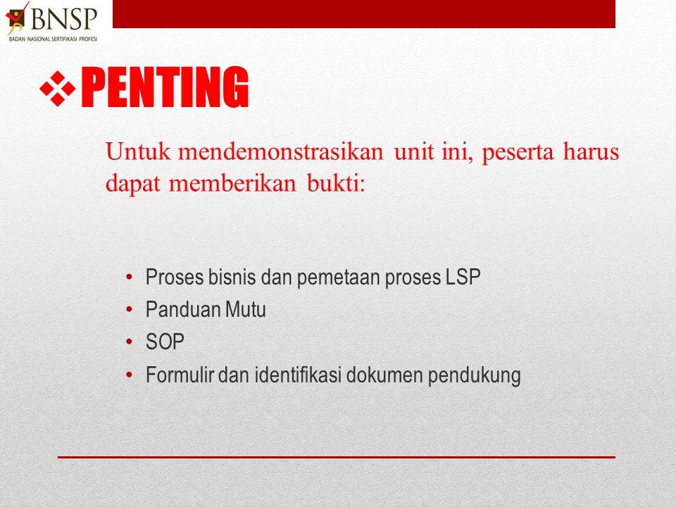 Acuan mengembangkan prosedur prosedur dan isntruksi kerja JUDULACUAN NORMATIF Pengembangan dan pemeliharaan skema sertifikasi P BNSP 210 Skema sertifikasi Prosedur sertifkasi P BNSP 216 LSP II 2008 Prosedur pemeliharaan sertifikasi P BNSP 216 LSP II 2008 Prosedur perpanjangan sertifikasi P BNSP 216 LSP II 2008 Prosedur penundaan/pencabutan sertifikasi P BNSP 216 LSP II 2008 Prosedur perluasan/pengurangan ruang lingkup sertifikasi P BNSP 216 LSP II 2008 Prosedur pelaporan P BNSP 211 LAPORAN LSP Prosedur menanggapi banding dan keluhan Prosedur audit internal Prosedur kaji ulang manajemen Prosedur merencanakan asesmenTAAASS401C, Merencanakan dan Mengorganisasi Assessmen Prosedur mengembangkan perangkat asesmenTAAASS403B, Mengembangkan Perangkat Asesmen Prosedur melaksanakan asesmenTAAASS402C, Mengases kompetensi Prosedur verifikasi TUKP BNSP 214 Verifikasi TUK Prosedur surveilan TUKP BNSP 214 Verifikasi TUK