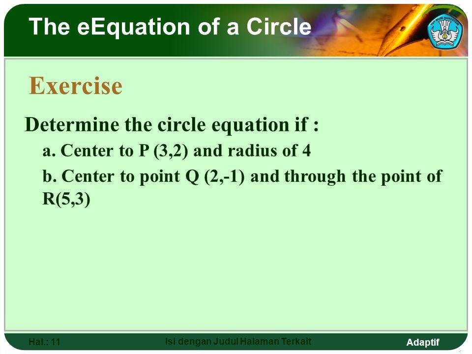 Adaptif Hal.: 10 Isi dengan Judul Halaman Terkait The eEquation of a Circle
