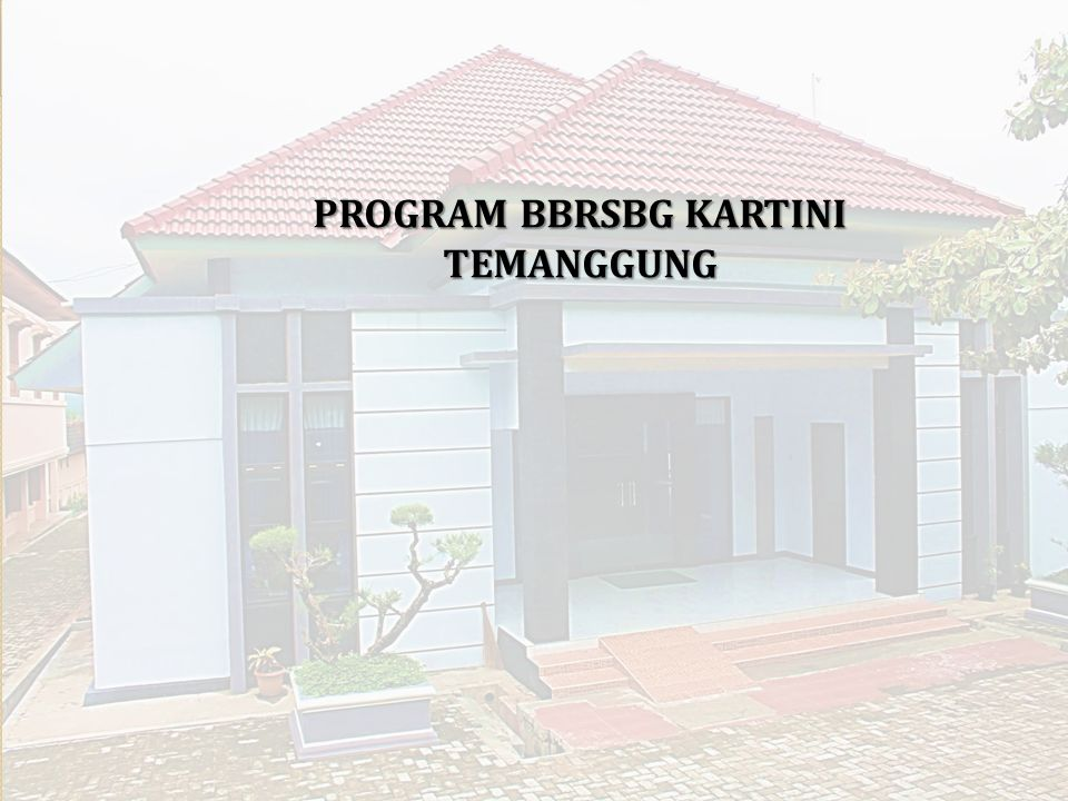 PROGRAM BBRSBG KARTINI TEMANGGUNG