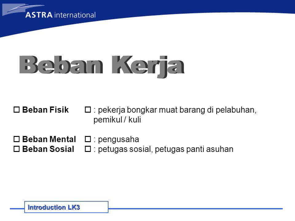 Introduction Lk3 (1) pemeriksaan kesehatan awal (2) pemeriksaan kesehatan berkala Kewajiban pengurus thd.