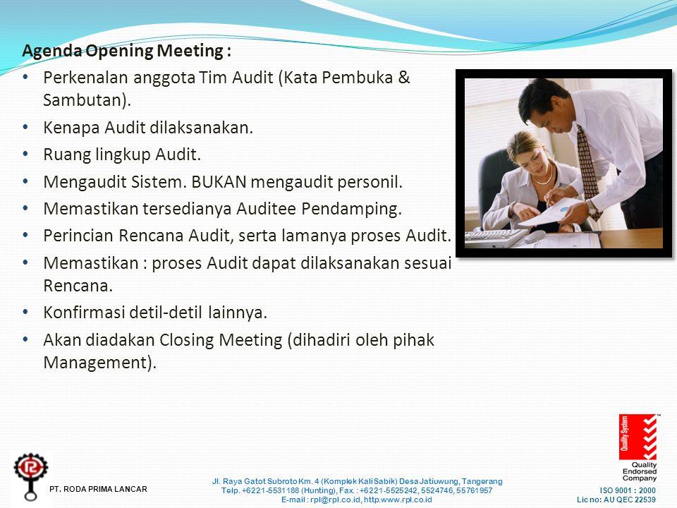 ISO 9001 : 2000 Lic no: AU QEC 22539 Jl. Raya Gatot Subroto Km.
