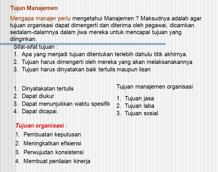 Tujun Manajemen Mengapa manajer perlu mengetahui Manajemen .