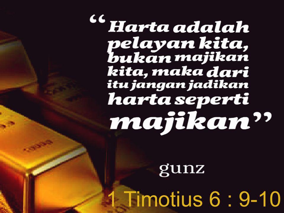 1 Timotius 6 : 9-10