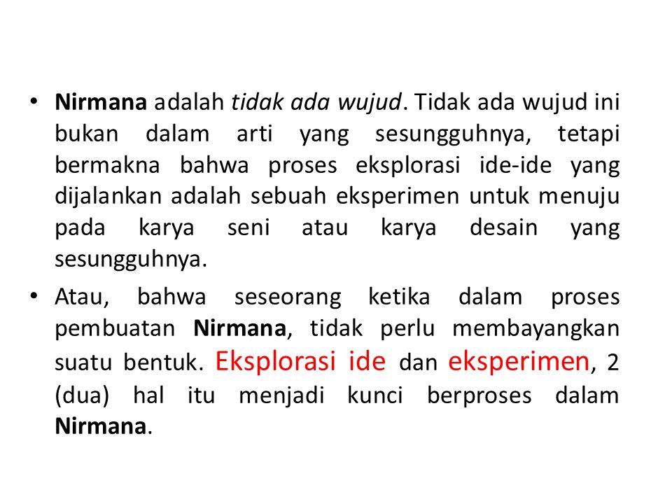 Nirmana adalah tidak ada wujud.