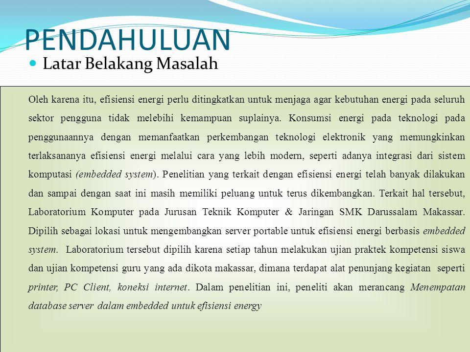 PENDAHULUAN Latar Belakang Masalah Oleh karena itu, efisiensi energi perlu ditingkatkan untuk menjaga agar kebutuhan energi pada seluruh sektor penggu