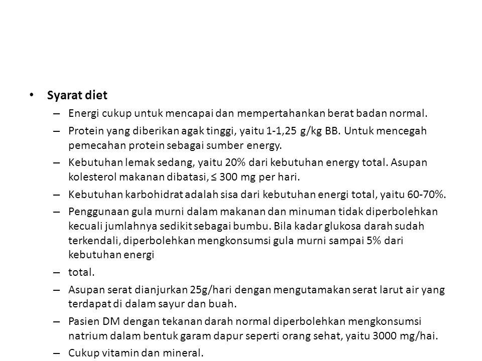 Syarat diet – Energi cukup untuk mencapai dan mempertahankan berat badan normal.