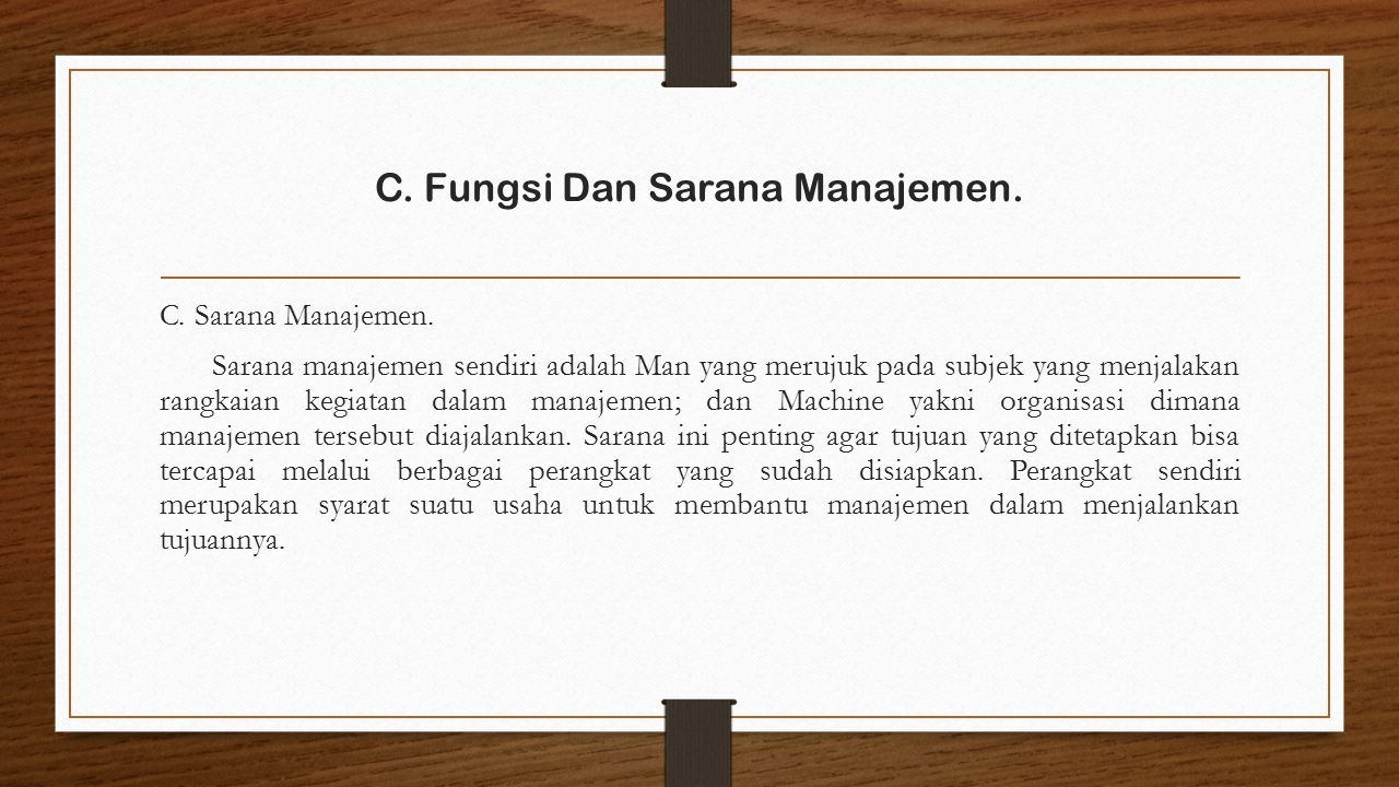 C. Sarana Manajemen.