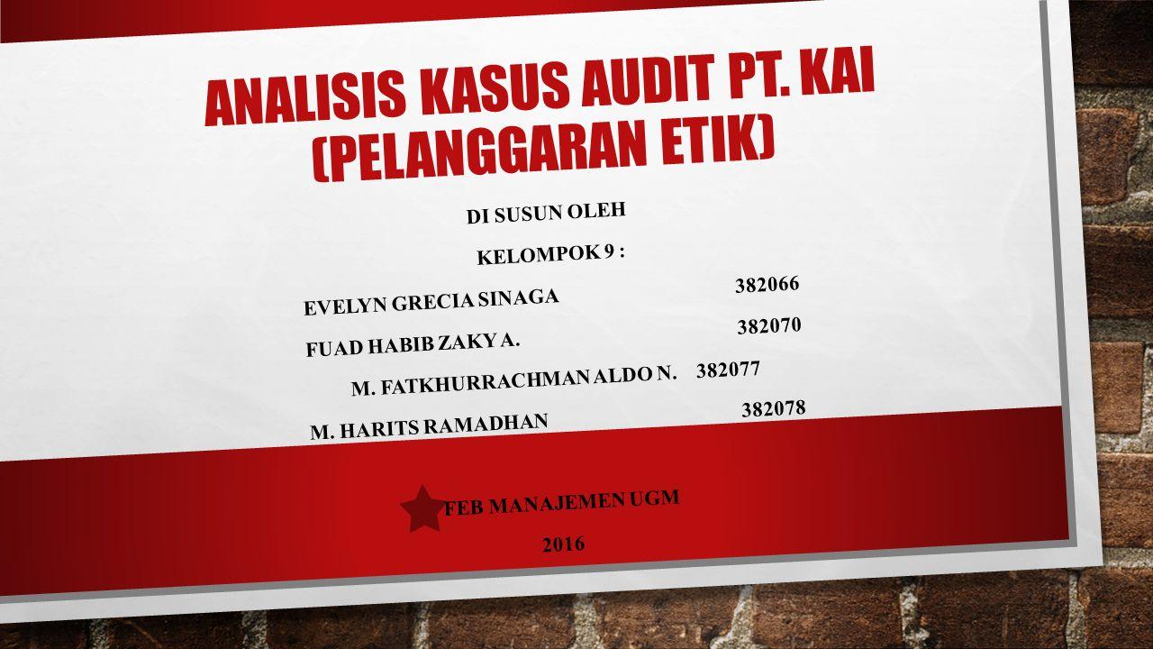 ANALISIS KASUS AUDIT PT.