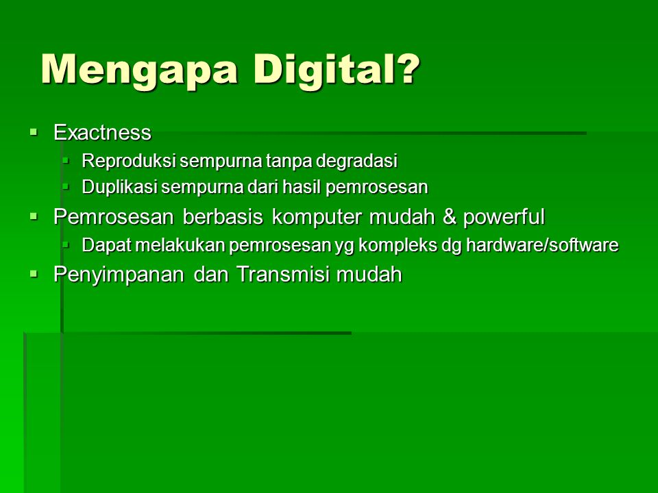 Mengapa Digital.